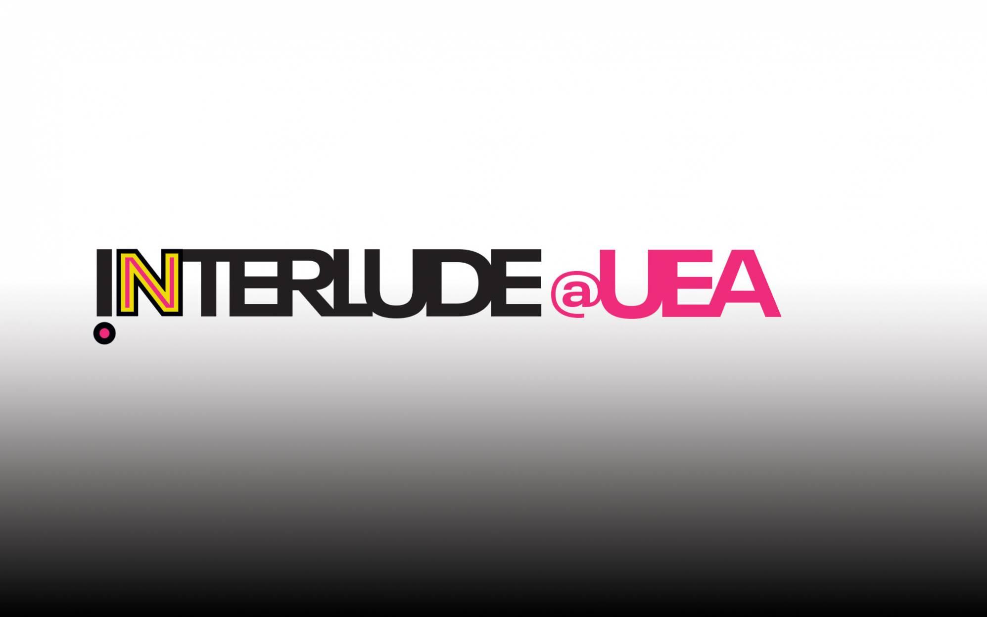 INTERLUDE@UEA